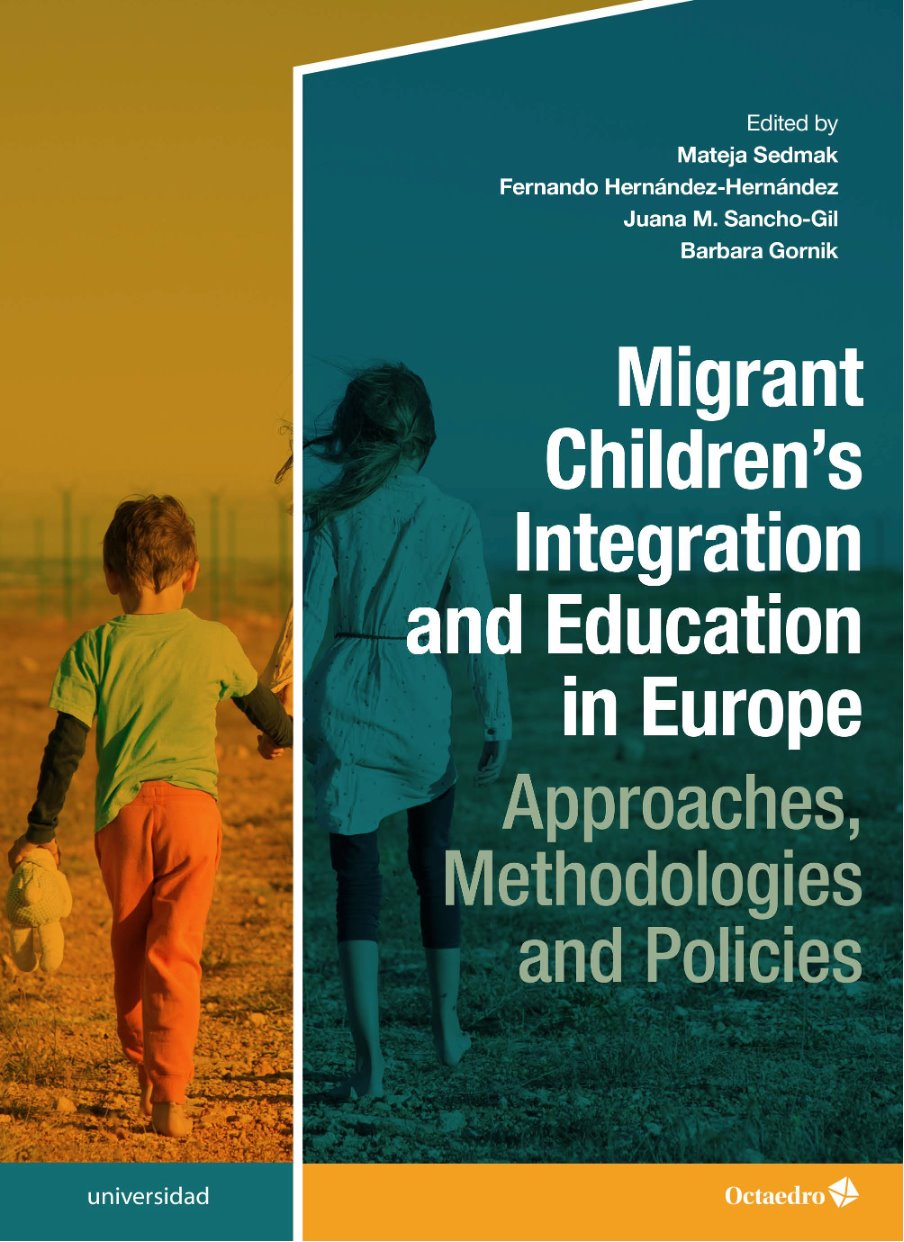 """Monograph """"Migrant Children's Integration and Education in Europe: Approaches, Methodologies and Policies"""""""